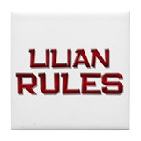 lilian rules Tile Coaster