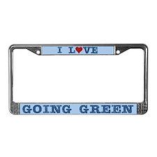 I Love Going Green License Plate Frame