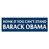 Honk If You Can't Stand Barack Obama Car Sticker