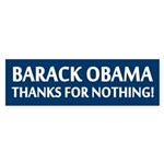 Thanks For Nothing, Obama Bumper Sticker