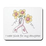 Pink For Daughter Mousepad