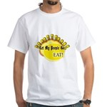 Let my people go! White T-Shirt