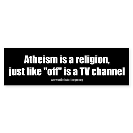 Atheism TV bumper sticker