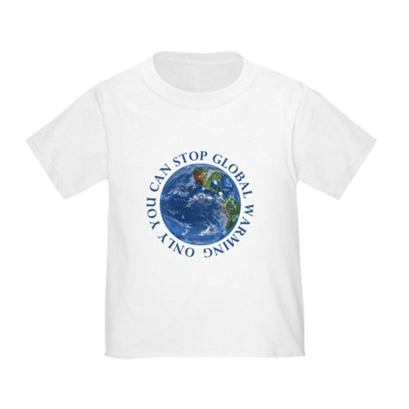 Stop Global Warming T-Shirts Toddler T-Shir