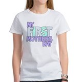 First Mother's Day Tee