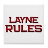 layne rules Tile Coaster