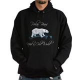 Polar Bears Need a Cold World Hoody