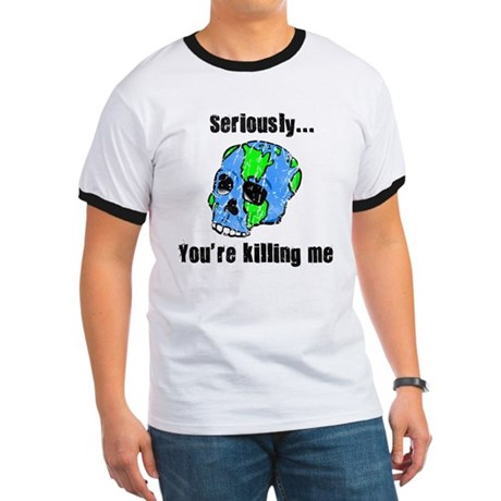 Killing the Earth Ringer T