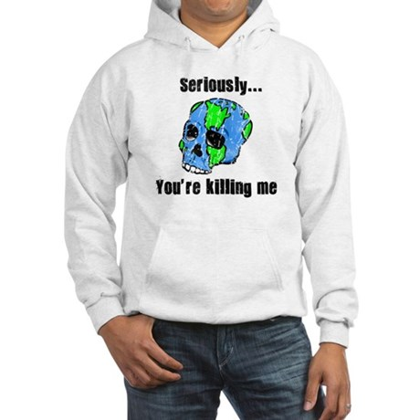Killing the Earth Hooded Sweatshirt