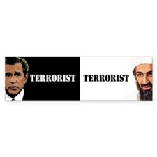 terrorist politics anti bush Bumper Bumper Sticker