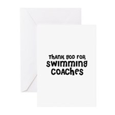 THANK GOD FOR SWIMMING COACHE Greeting Cards (Pack
