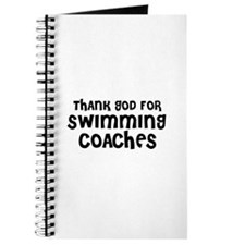 THANK GOD FOR SWIMMING COACHE Journal