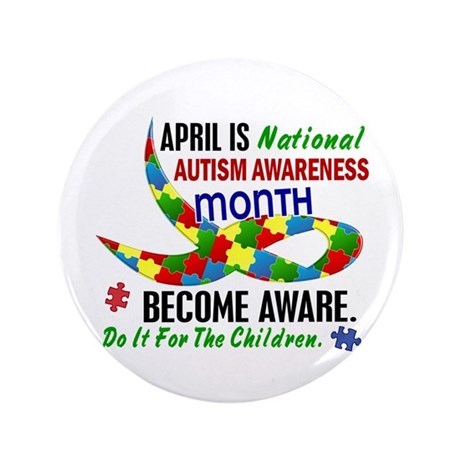 "Autism Awareness Month 33.1 3.5"" Button (100 pack)"