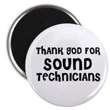THANK GOD FOR SOUND TECHNICIA Magnet