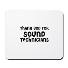 THANK GOD FOR SOUND TECHNICIA Mousepad