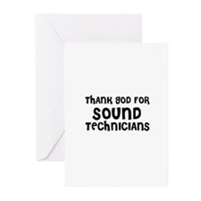 THANK GOD FOR SOUND TECHNICIA Greeting Cards (Pack