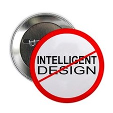 "Anti-Intelligent Design 2.25"" Button (100 pack)"