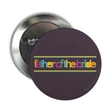 """Funky Type Bride's Father 2.25"""" Button (10 pack)"""