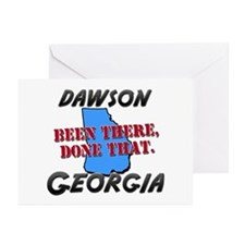 dawson georgia - been there, done that Greeting Ca