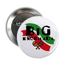 "Big Enchilada 2.25"" Button"