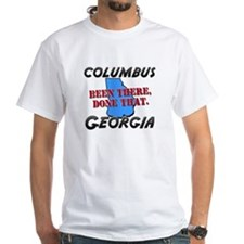 columbus georgia - been there, done that Shirt