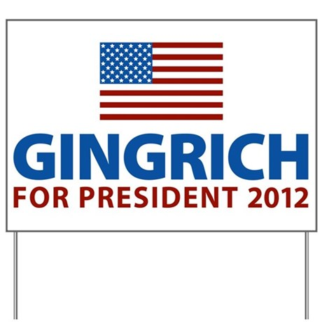 Gingrich for President 2012 Yard Sign