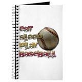Eat sleep baseball Journal