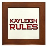 kayleigh rules Framed Tile