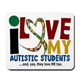 I Love My Autistic Students 2 Mousepad