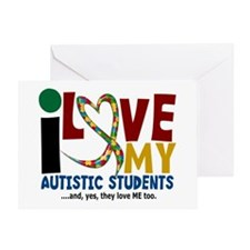 I Love My Autistic Students 2 Greeting Card