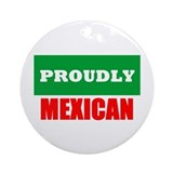 Proudly Mexican Ornament (Round)