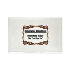 Told You So Rectangle Magnet (10 pack)