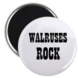 "WALRUSES ROCK 2.25"" Magnet (10 pack)"