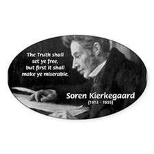 Truth Existentialist Kierkegaard Oval Decal