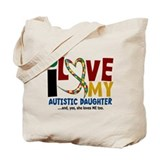 I Love My Autistic Daughter 2 Tote Bag