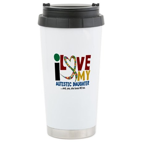 I Love My Autistic Daughter 2 Ceramic Travel Mug