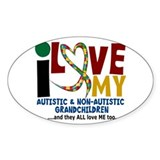 I Love My Autistic &amp; NonAutistic Grandchildren 2 S