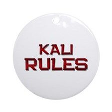 kali rules Ornament (Round)