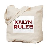kailyn rules Tote Bag