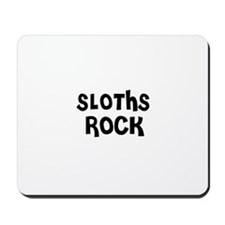 SLOTHS ROCK Mousepad