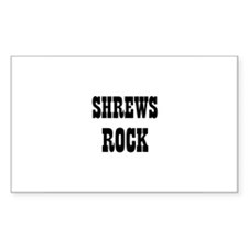 SHREWS ROCK Rectangle Decal