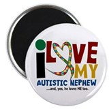 I Love My Autistic Nephew 2 Magnet