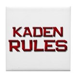 kaden rules Tile Coaster