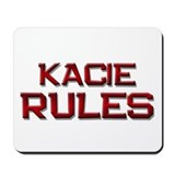 kacie rules Mousepad