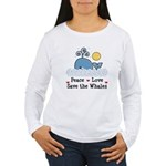 Peace Love Save The Whales Women's Long Sleeve Tee