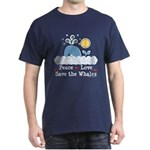 Peace Love Save The Whales Dark T-Shirt