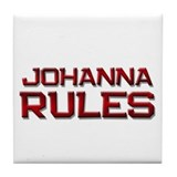 johanna rules Tile Coaster