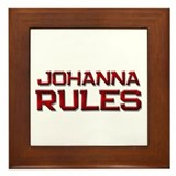 johanna rules Framed Tile