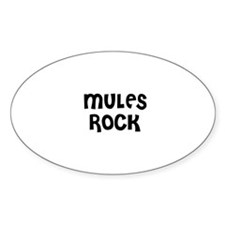 MULES ROCK Oval Decal