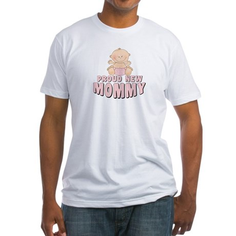New Mommy Baby Girl Fitted T-Shirt